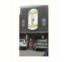 Bulldog Saloon. Art Print