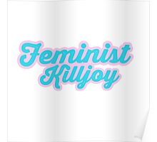 Adorable Feminist Killjoy Poster