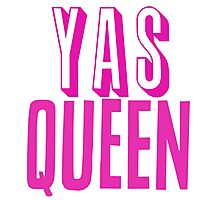 Yas Queen Hot Pink Photographic Print