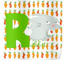r for rabbit Poster