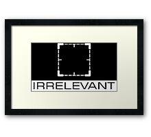 Person of Interest - Irrelevant Framed Print