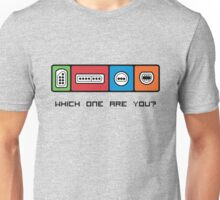 Which one are you? Unisex T-Shirt