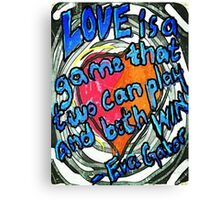 Love is a Game Canvas Print