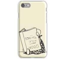 Book About Nice Things iPhone Case/Skin