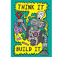Think Build Robot Photographic Print