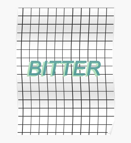 bitter / Poster