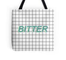 bitter / Tote Bag