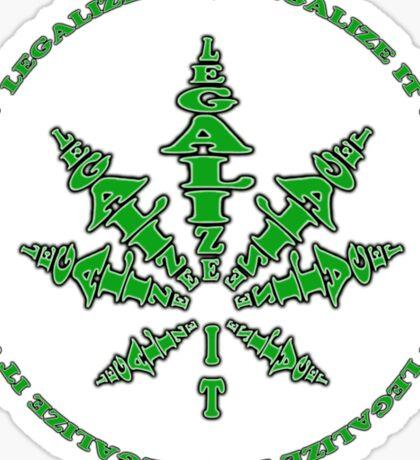 Legalize it Mon' ! Sticker