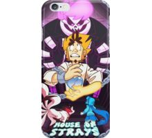 House of Strays (With Text) iPhone Case/Skin