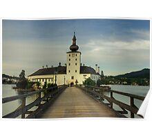 The castle of Schloss Ort Poster