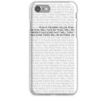 Litany against fear iPhone Case/Skin