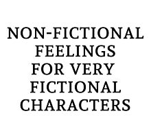 Non-Fictional Feelings for Very Fictional Characters by bboutique