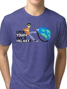 Life's Tough Tri-blend T-Shirt