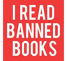 I Read Banned Books - Red II Photographic Print