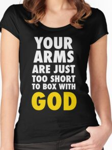 Arms Too Short to Box With God Women's Fitted Scoop T-Shirt
