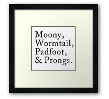 Mooney, Wormtain, Padfoot, & Prongs Framed Print