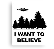 """I want to believe"" X Files Canvas Print"