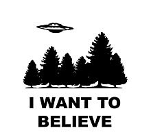"""I want to believe"" X Files Photographic Print"