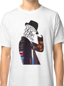 New York, New York Classic T-Shirt