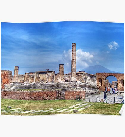 The Temple of Jupiter, Pompeii. Poster