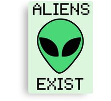 Aliens Exist Canvas Print