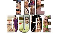 "The Big Lebowski ""The Dude"" by Sateda"