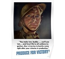 Produce For Victory -- World War Two Poster