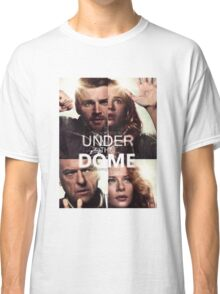 Under The Dome Classic T-Shirt