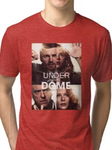 Under The Dome Tri-blend T-Shirt