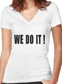 WE DO IT! Women's Fitted V-Neck T-Shirt