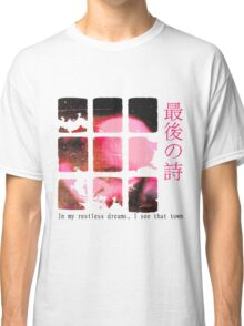 In My Restless Dreams Classic T-Shirt