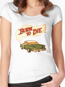 Born To Die Classic Car Women's Fitted Scoop T-Shirt