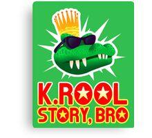K.ROOL STORY BRO Canvas Print