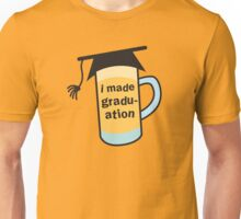 I MADE GRADUATION in a pint beer glass with mortar board hat Unisex T-Shirt