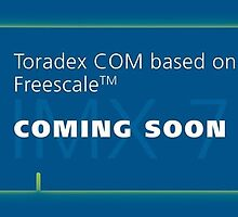 Toradex Announces an Upcoming Computer on Module based on Freescale i.MX 7 Processor by toradex