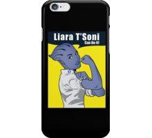 Liara T'Soni can do it iPhone Case/Skin