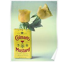 Mustard's no good without roast beef... Poster
