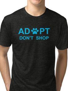 Adopt. Don't Shop. Tri-blend T-Shirt