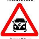 VW Warning by Sharon Poulton