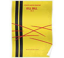 No049 My Kill Bill - part 2 minimal movie poster Poster