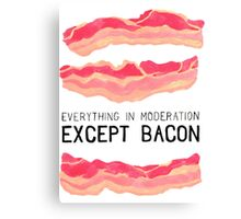 Bacon is Better Canvas Print