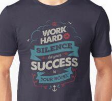 WORK HARD Unisex T-Shirt