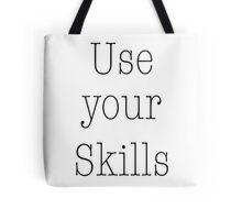 Use your Skills Tote Bag