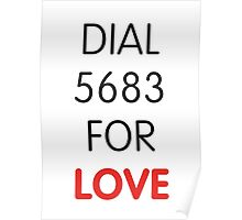 Dial 5683 for LOVE Poster