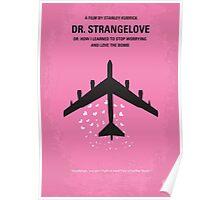 No025 My Dr Strangelove minimal movie poster Poster