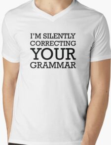 I'm Silently Correcting Your Grammar Mens V-Neck T-Shirt
