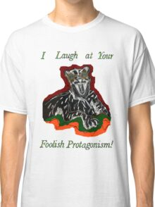 Laughing Big Cat with an Attitude Classic T-Shirt