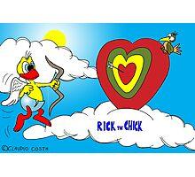 "Rick the chick ""VALENTINE'S CHICK"" Photographic Print"