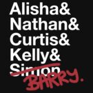 Alisha & Nathan & Curtis & Kelly & Simon  by yeahshirts