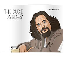 The Dude Abides... Poster